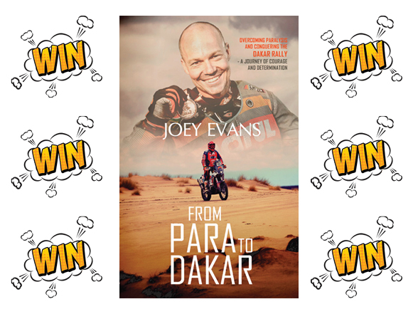 "Competition: Win a signed copy of Joey Evans's book ""From Para To Dakar"""